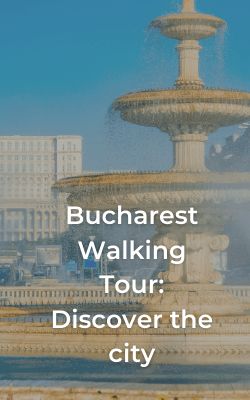 bucharest walking tour discover the city